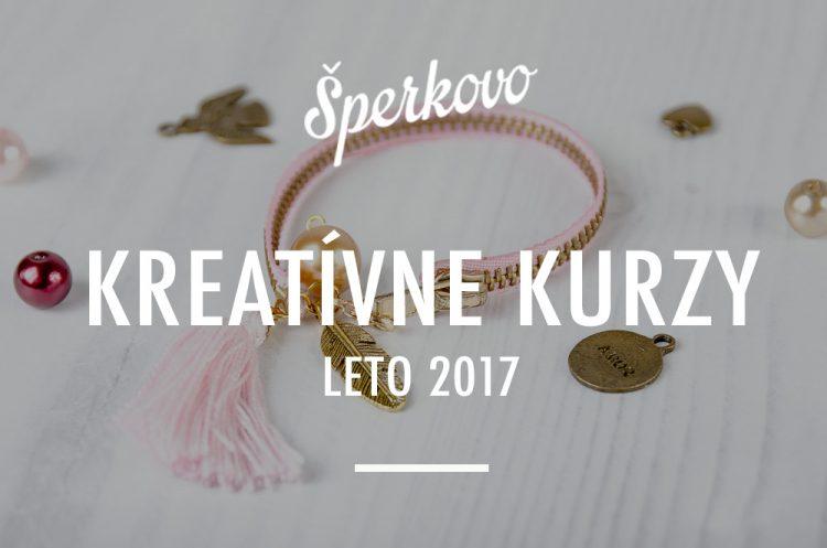 Kreatívne kurzy Leto 2017