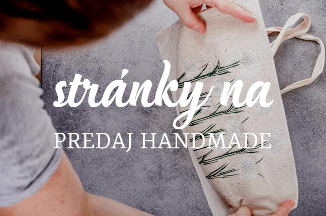 Predávaj handmade